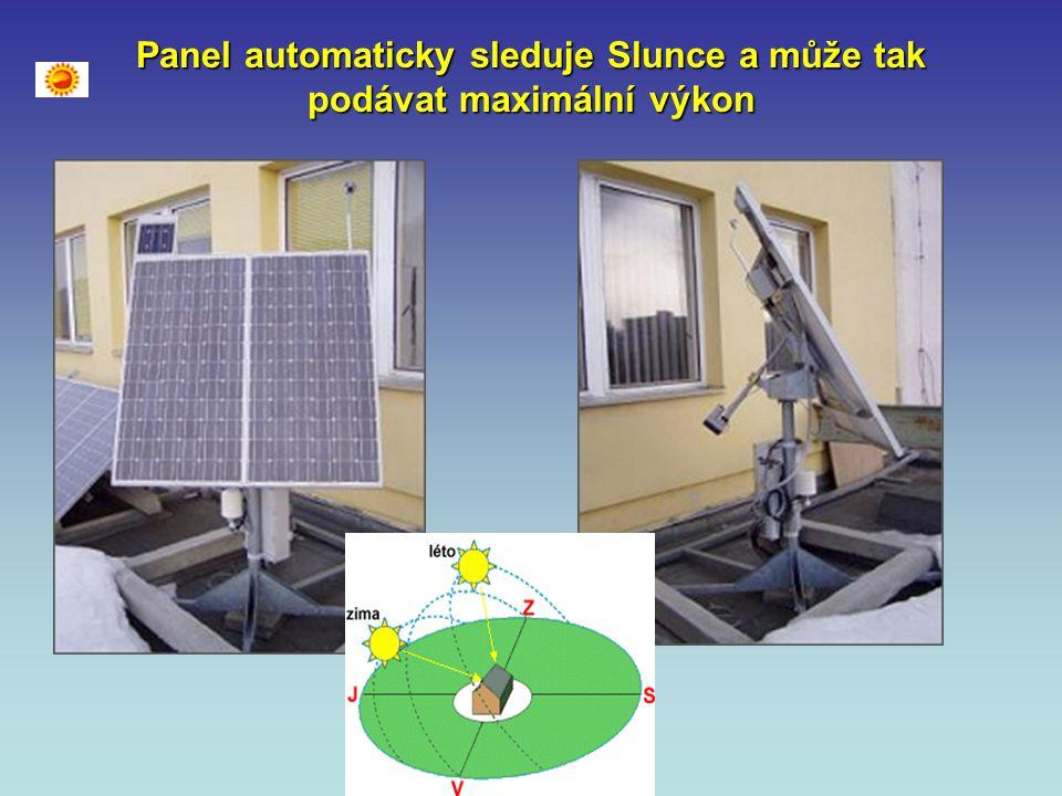 Výkon fotovoltaického panelu o ploše 1 m 2 může být v našich klimatických podmínkách až 150 W.