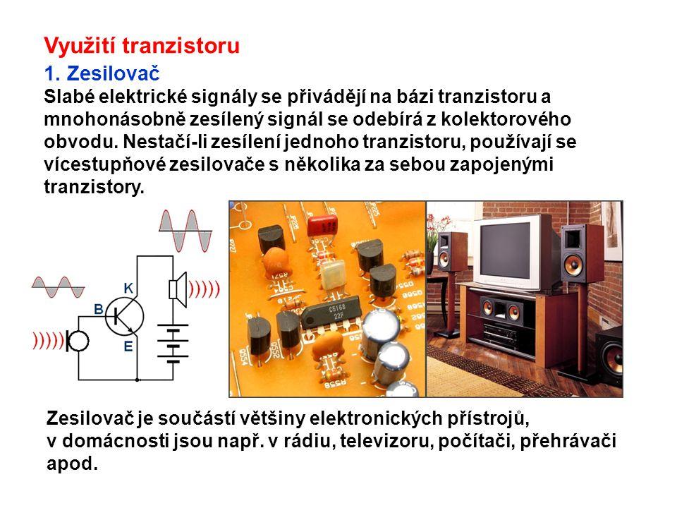 Využití tranzistoru 1.