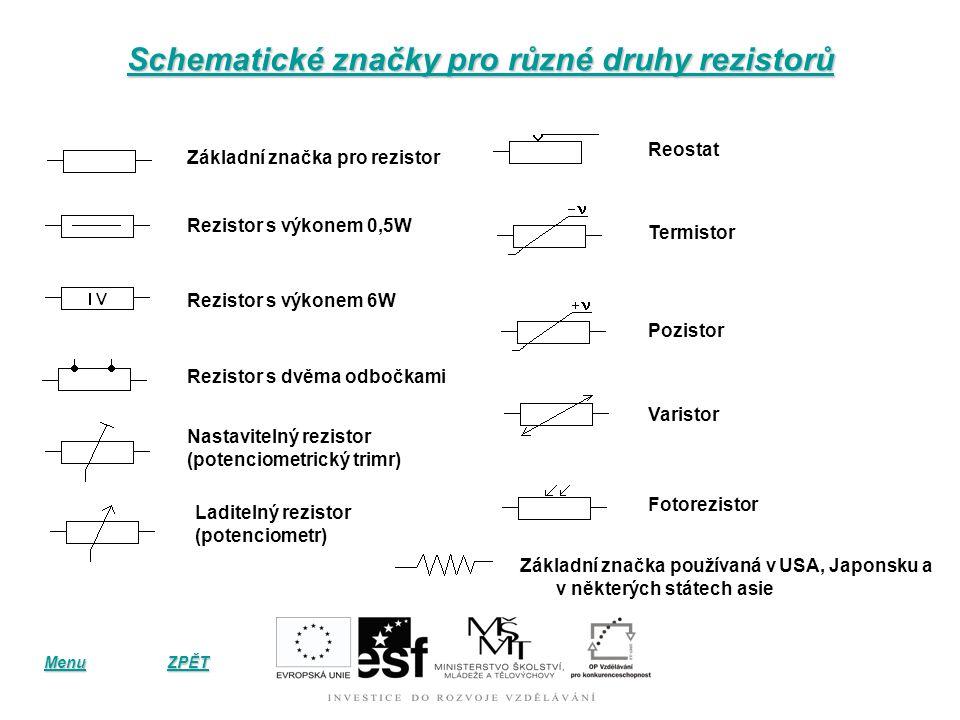 Paralelní zapojení rezistorů (vedle sebe) Převrácená hodnota celkového elektrického odporu R paralelně zapojených součástek se rovná součtu převrácený