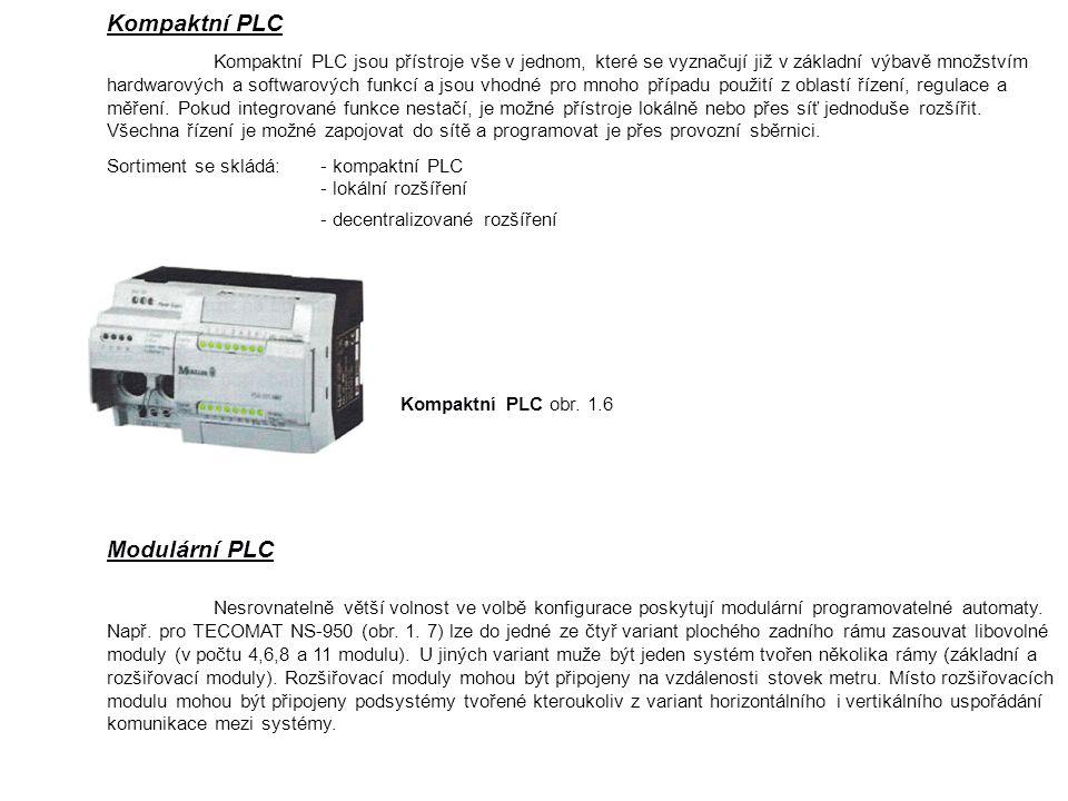 Kompaktní PLC Kompaktní PLC jsou přístroje vše v jednom, které se vyznačují již v základní výbavě množstvím hardwarových a softwarových funkcí a jsou