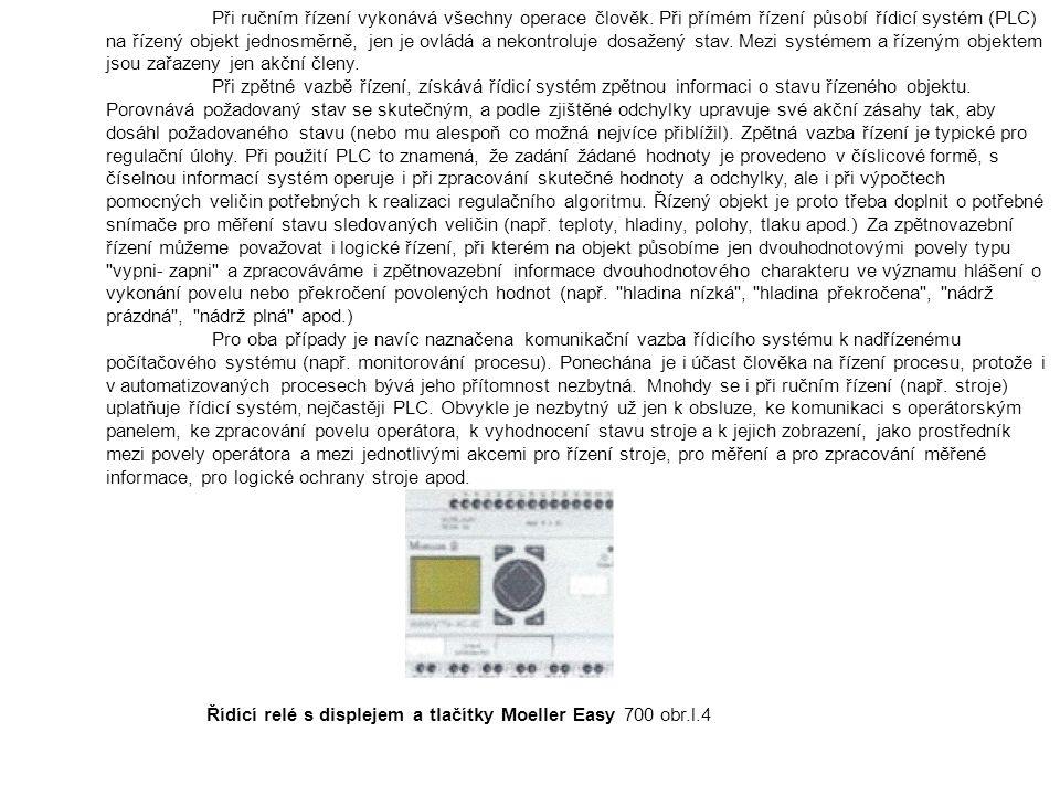 Centrální jednotky obsahují mikroprocesor, mikrořadič nebo specializovaný řadič, zaměřený na rychlé provádění instrukcí.
