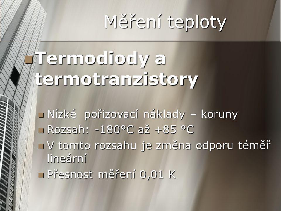 Termodiody a termotranzistory Termodiody a termotranzistory Nízké pořizovací náklady – koruny Nízké pořizovací náklady – koruny Rozsah: -180°C až +85
