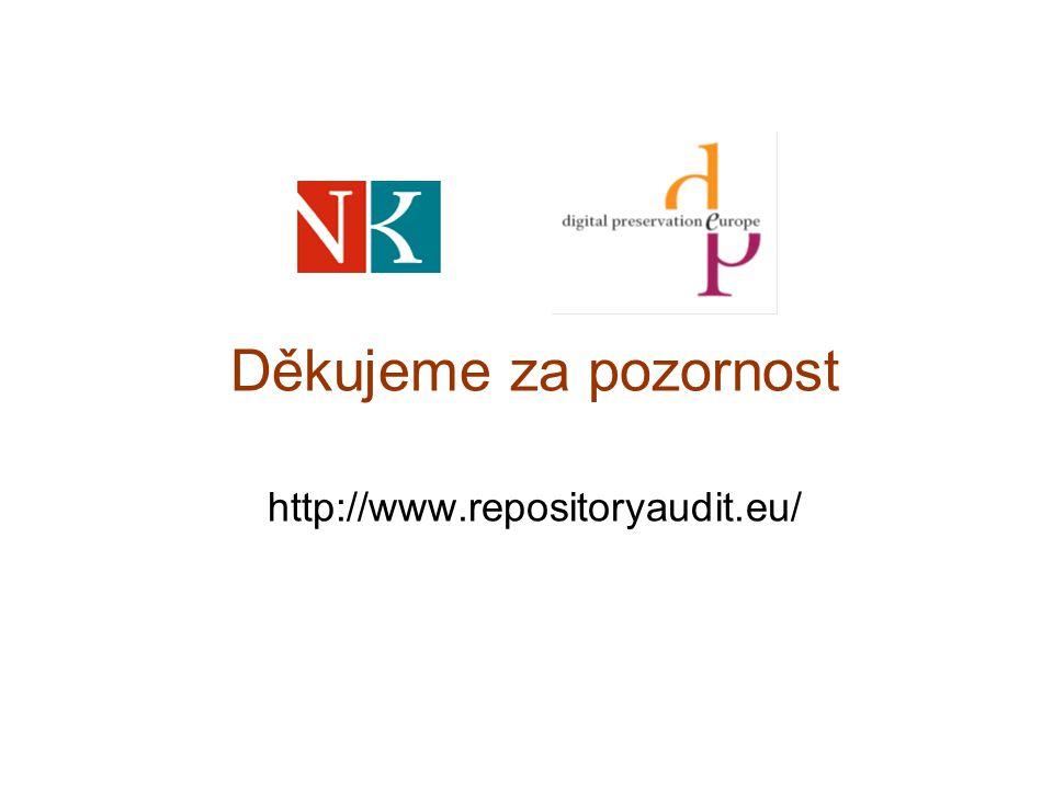 Děkujeme za pozornost http://www.repositoryaudit.eu/
