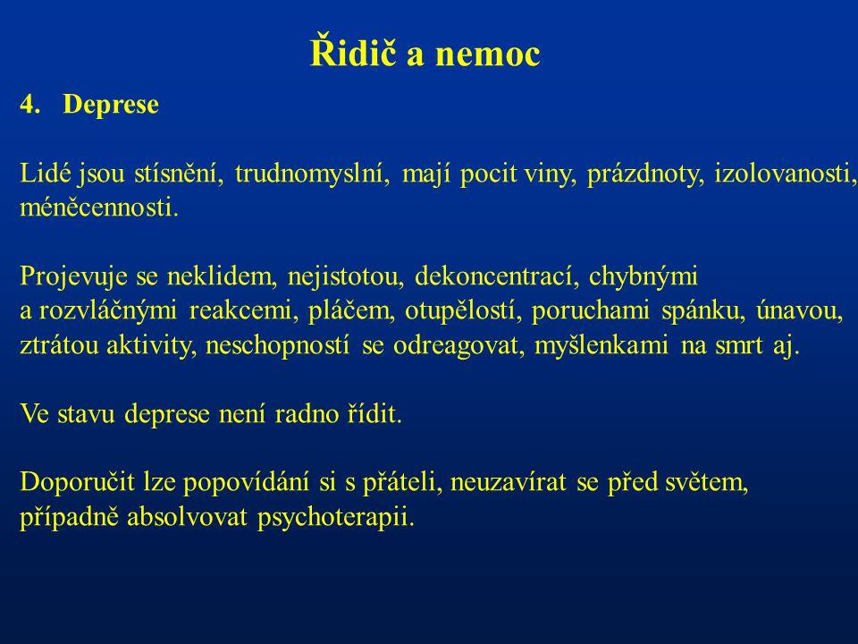 Řidič a nemoc 4.