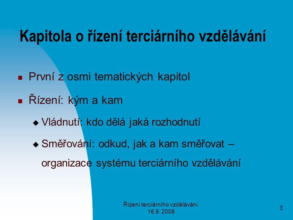 Řízení terciárního vzdělávání, 16.9.