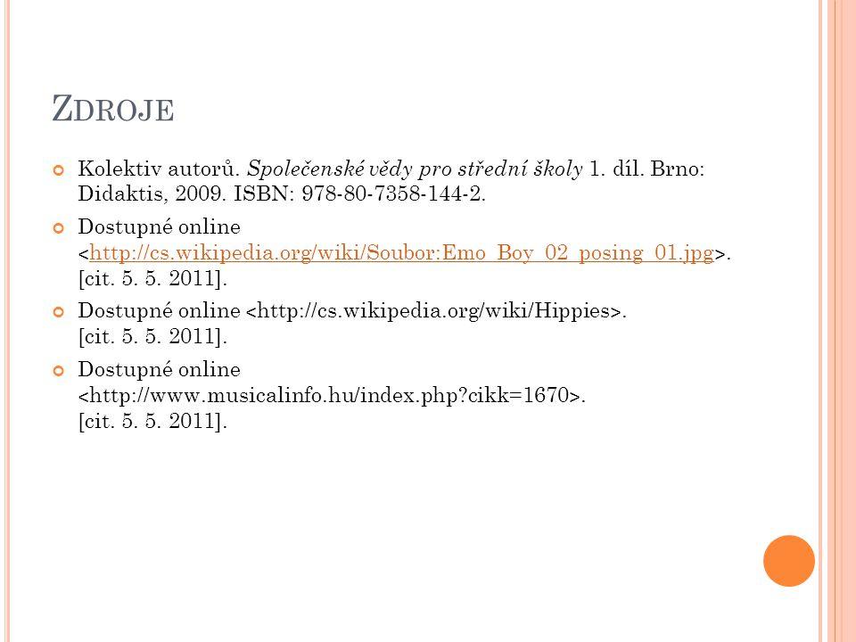 Z DROJE Kolektiv autorů. Společenské vědy pro střední školy 1. díl. Brno: Didaktis, 2009. ISBN: 978-80-7358-144-2. Dostupné online ˂ http://cs.wikiped