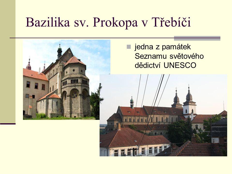 Bazilika sv. Prokopa v Třebíči jedna z památek Seznamu světového dědictví UNESCO