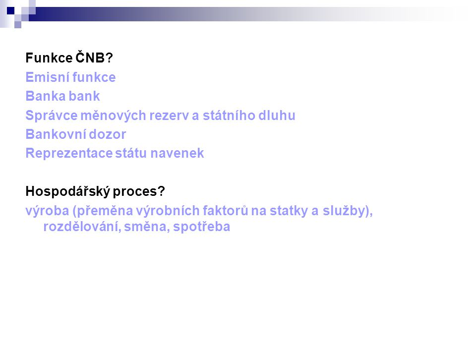 Funkce ČNB.