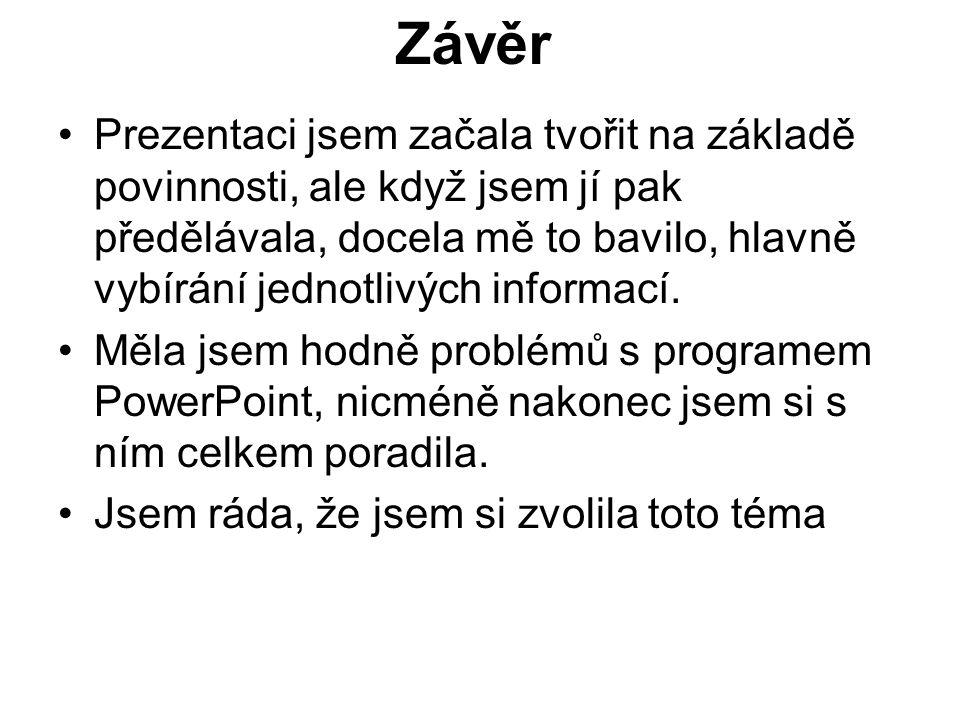 Zdroje informace – www.wikipedia.org vysvětlení cizích slov - www.slovnik- cizich-slov.cz Pavka Hormandlová, 2008-2009