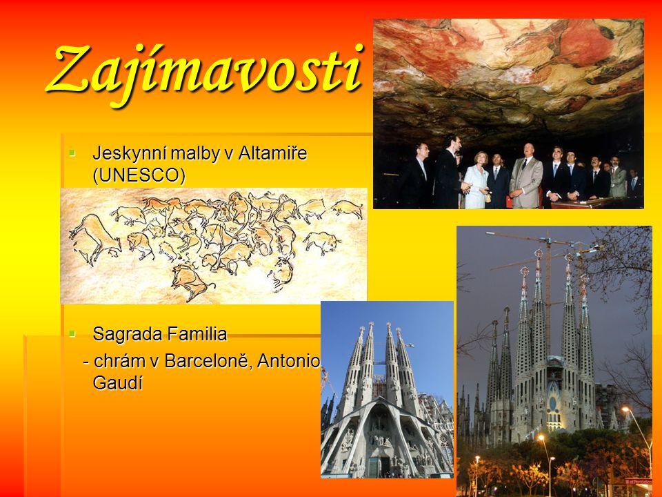 Zajímavosti JJJJeskynní malby v Altamiře (UNESCO) SSSSagrada Familia - chrám v Barceloně, Antonio Gaudí