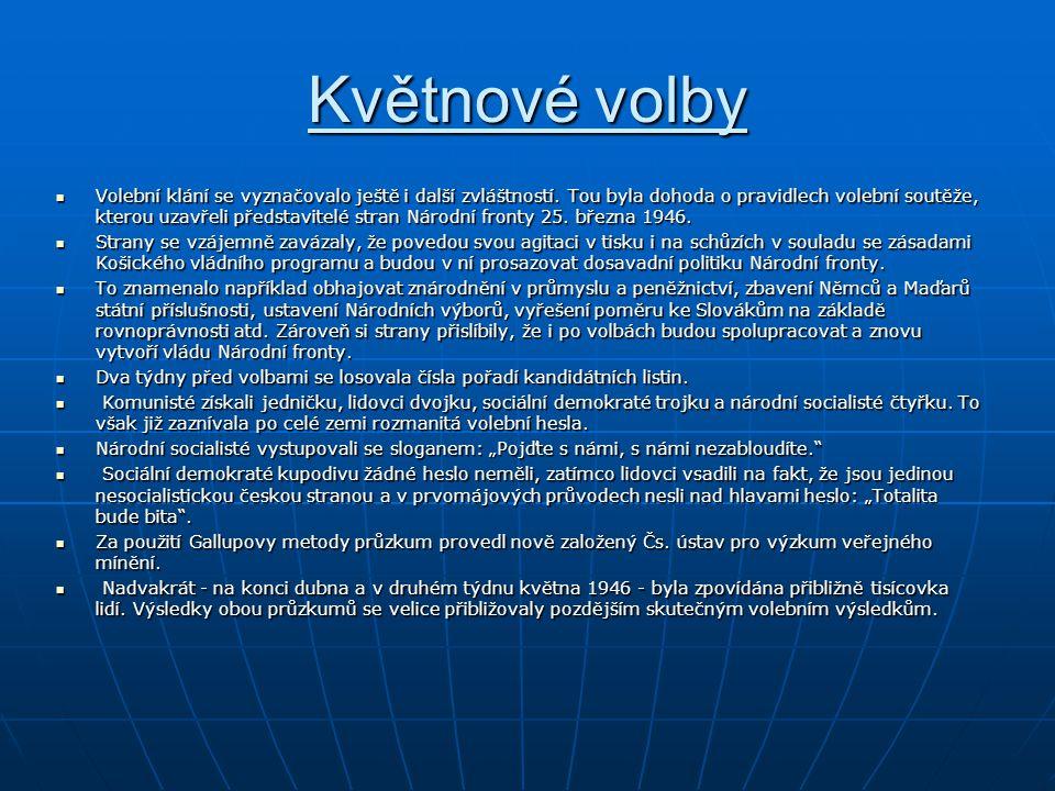 Květnové volby Volby přispěly významně k diferenciaci československé politiky.