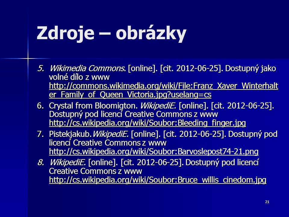 21 Zdroje – obrázky 5.Wikimedia Commons. [online]. [cit. 2012-06-25]. Dostupný jako volné dílo z www http://commons.wikimedia.org/wiki/File:Franz_Xave