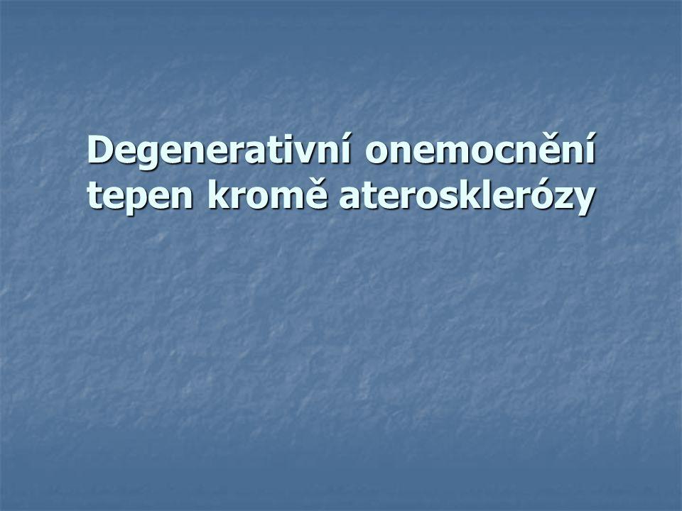 Degenerativní onemocnění tepen kromě aterosklerózy