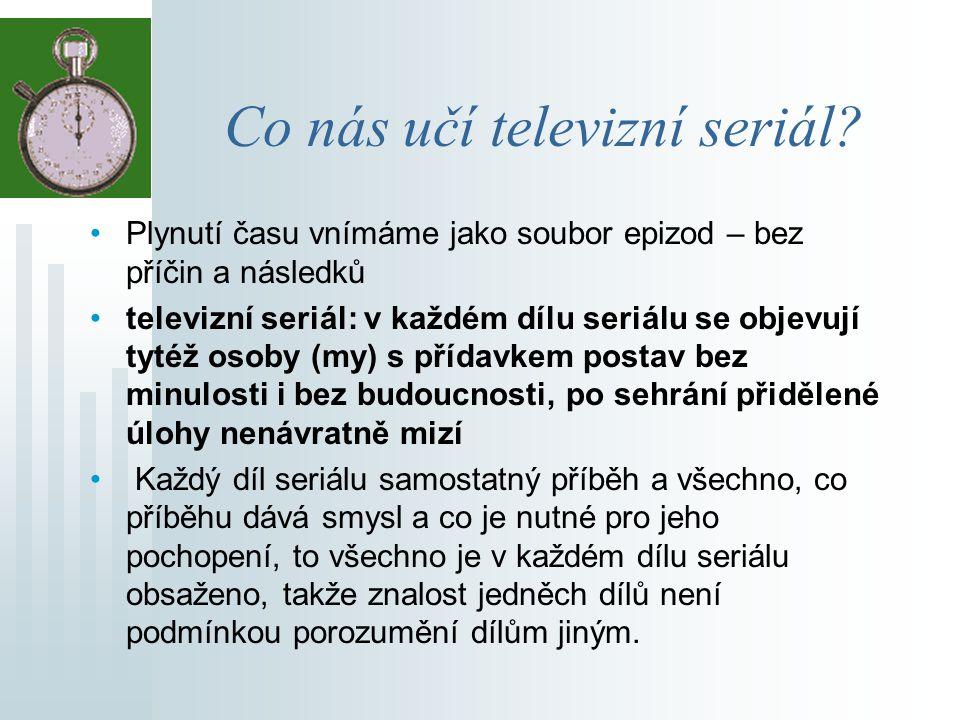 Co nás učí televizní seriál.