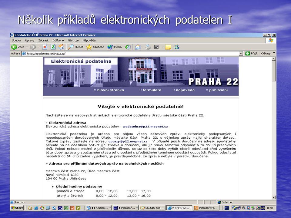 Několik příkladů elektronických podatelen I