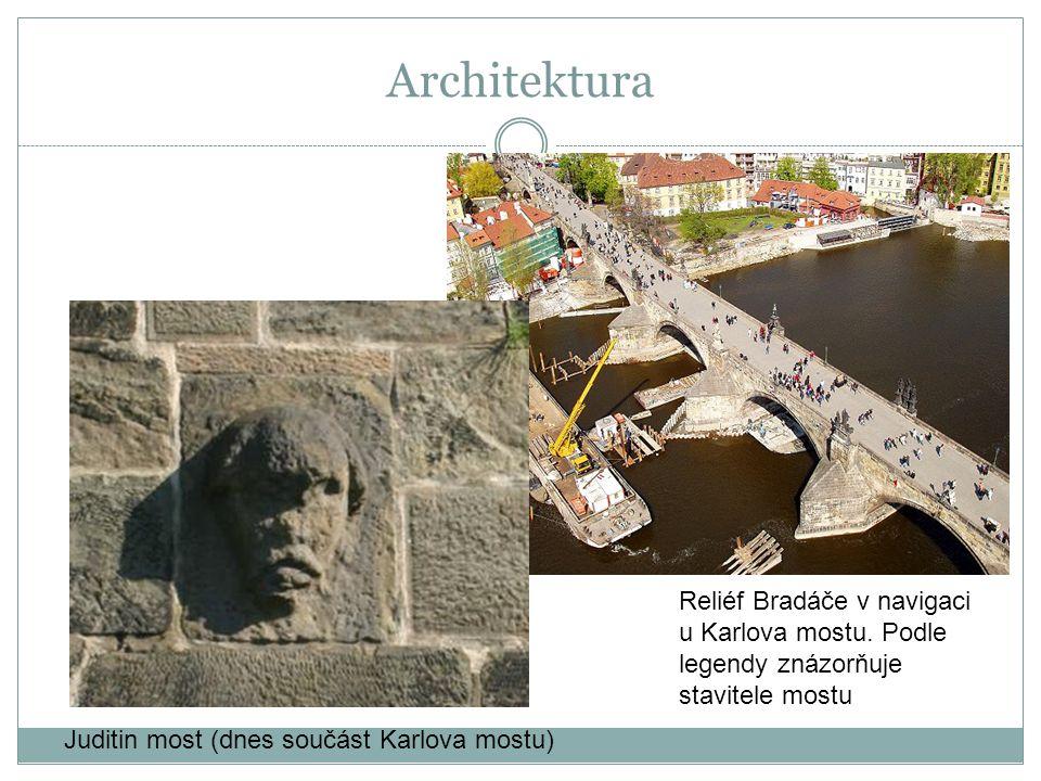 Architektura Reliéf Bradáče v navigaci u Karlova mostu. Podle legendy znázorňuje stavitele mostu Juditin most (dnes součást Karlova mostu)