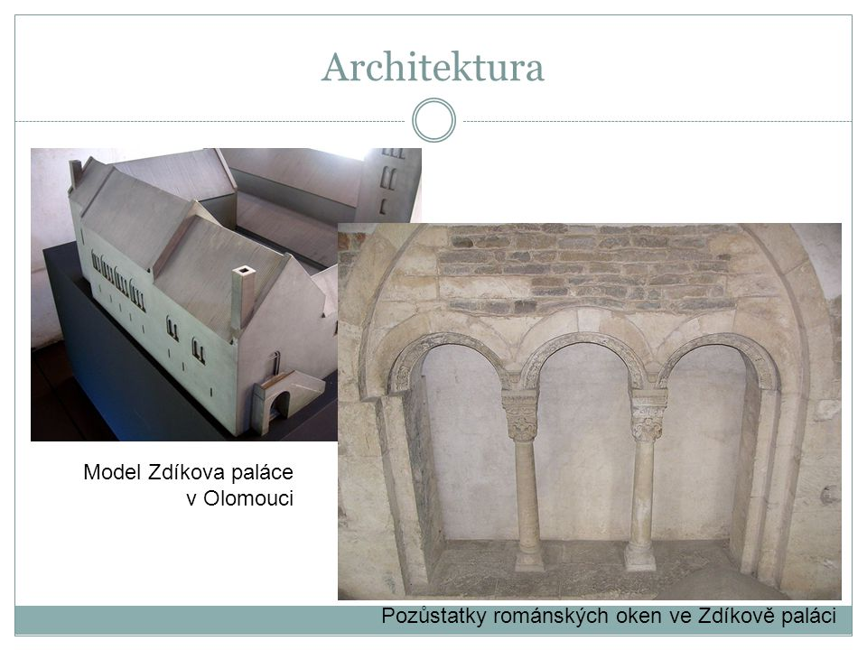 Pozůstatky románských oken ve Zdíkově paláci Model Zdíkova paláce v Olomouci