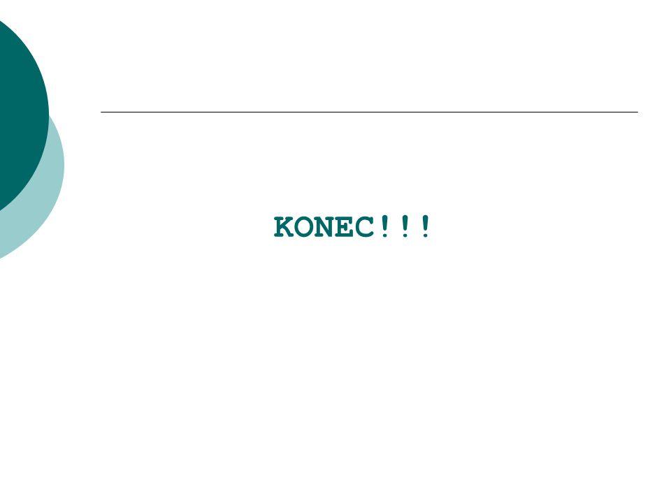KONEC!!!