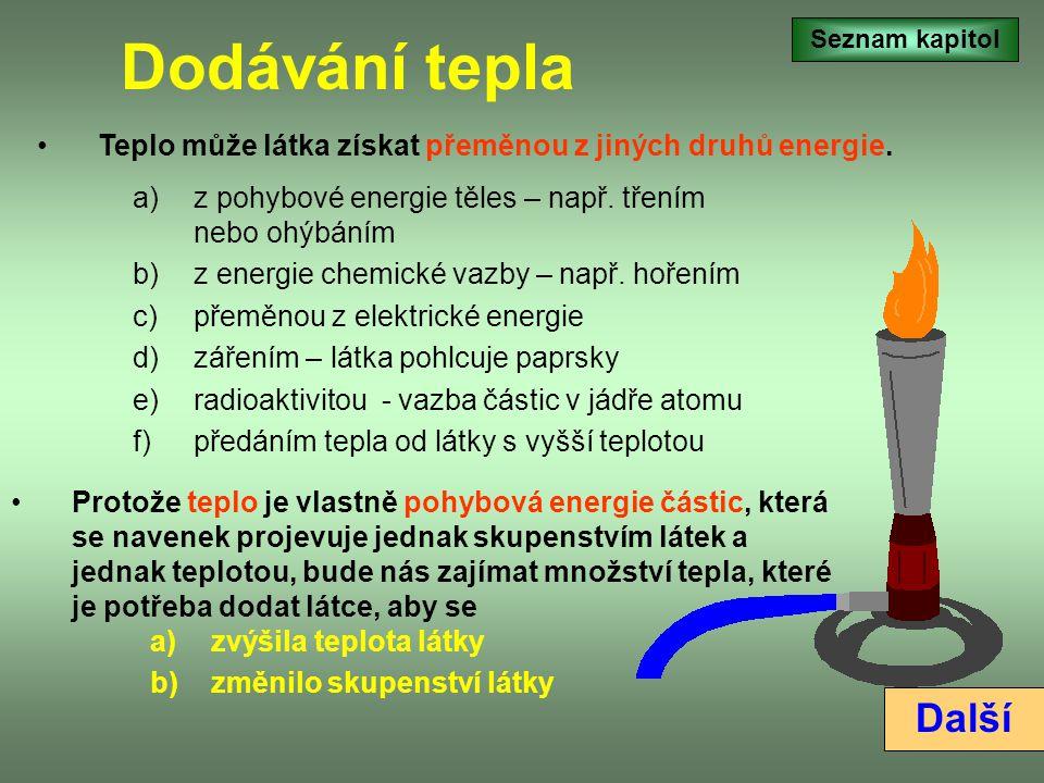 Teplo Teplem nazýváme vnitřní energii látek. Teplo je pohybová energie částic, ze kterých se látka skládá. Teplo je fyzikální veličina. Značíme ji Q.