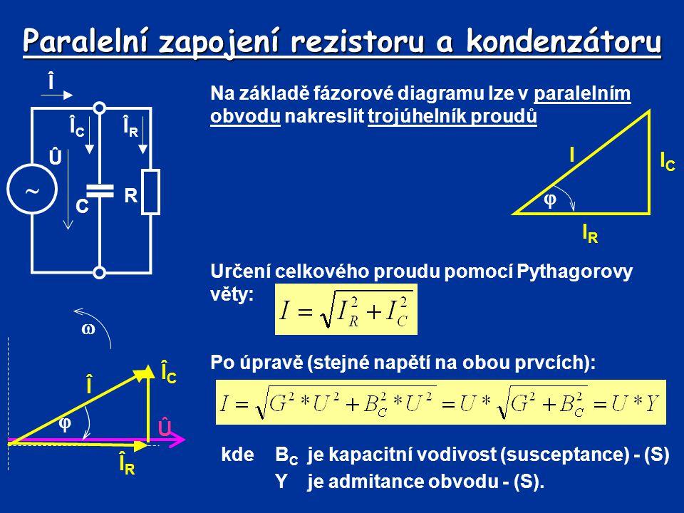 Paralelní zapojení rezistoru a kondenzátoru Na základě fázorové diagramu lze v paralelním obvodu nakreslit trojúhelník proudů IRIR ICIC I  Určení cel