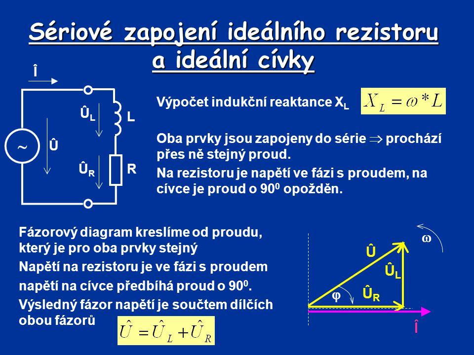 Sériové zapojení ideálního rezistoru a ideální cívky Na základě fázorové diagramu lze v sériovém obvodu nakreslit trojúhelník napětí Î  L Û ÛLÛL ÛRÛR R ÛRÛR Î  ÛLÛL Û  URUR ULUL U  Pro výpočet jednotlivých složek a úhlu lze použít Pythagorovu větu nebo funkce úhlu  Určení celkového napětí pomocí Pythagorovy věty: Po úpravě (stejný proud přes oba prvky): kde Z je impedance obvodu (  ).