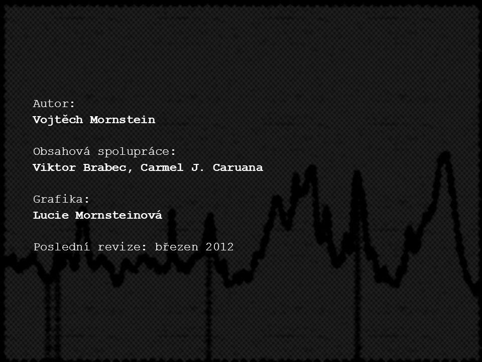 Autor: Vojtěch Mornstein Obsahová spolupráce: Viktor Brabec, Carmel J. Caruana Grafika: Lucie Mornsteinová Poslední revize: březen 2012