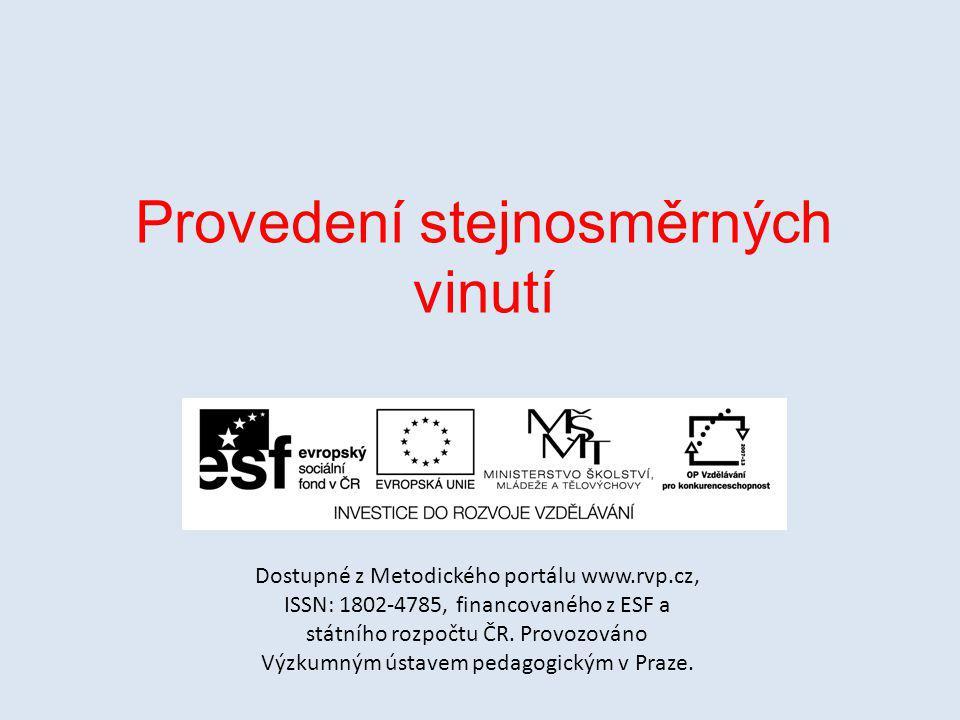 Provedení stejnosměrných vinutí Dostupné z Metodického portálu www.rvp.cz, ISSN: 1802-4785, financovaného z ESF a státního rozpočtu ČR.
