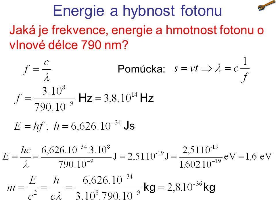 Energie a hybnost fotonu Jaká je hybnost fotonu o vlnové délce 790 nm.