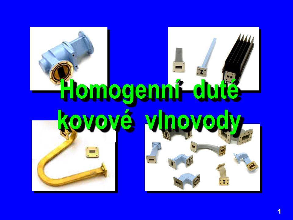 1 Homogenní duté kovové vlnovody