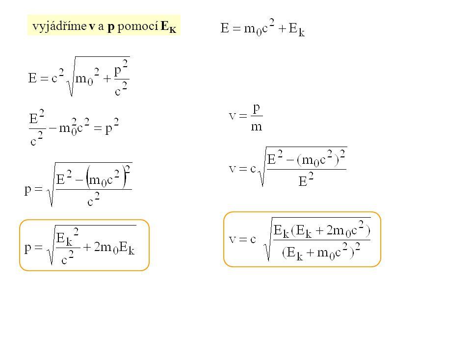 vyjádříme v a p pomocí E K