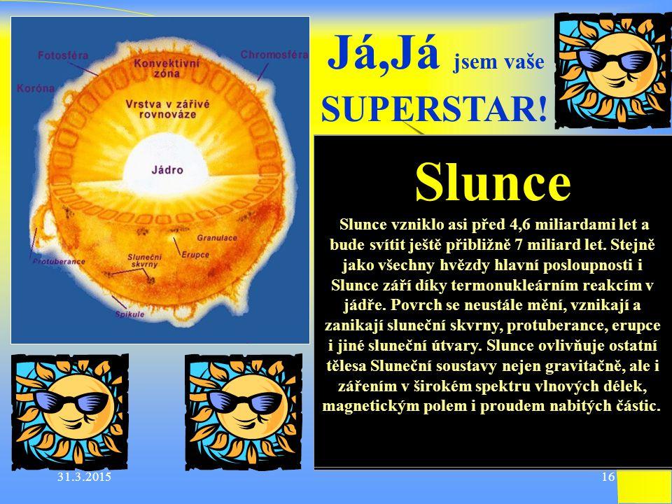 """Vývoj hvězdy v závislosti na její hmotnosti Hvězdy s velkou hmotností """"žijí """"kratší dobu Hvězda hlavní posloupnosti Hmotnost srovnatelná se Sluncem Hmotnost aspoň 8krát větší než Slunce Červený obr – velké zvětšení objemu Červený veleobr- přeměna He na C, po vyhoření hélia, přeměna He na C C na O a další prvky Bílý trpaslík - hmotnost menší nežSupernova – smršťování hvězdy 1.4 hmotnosti Sluncevýbuch, velké zvýšení záření poslední viditelná ze Země r."""
