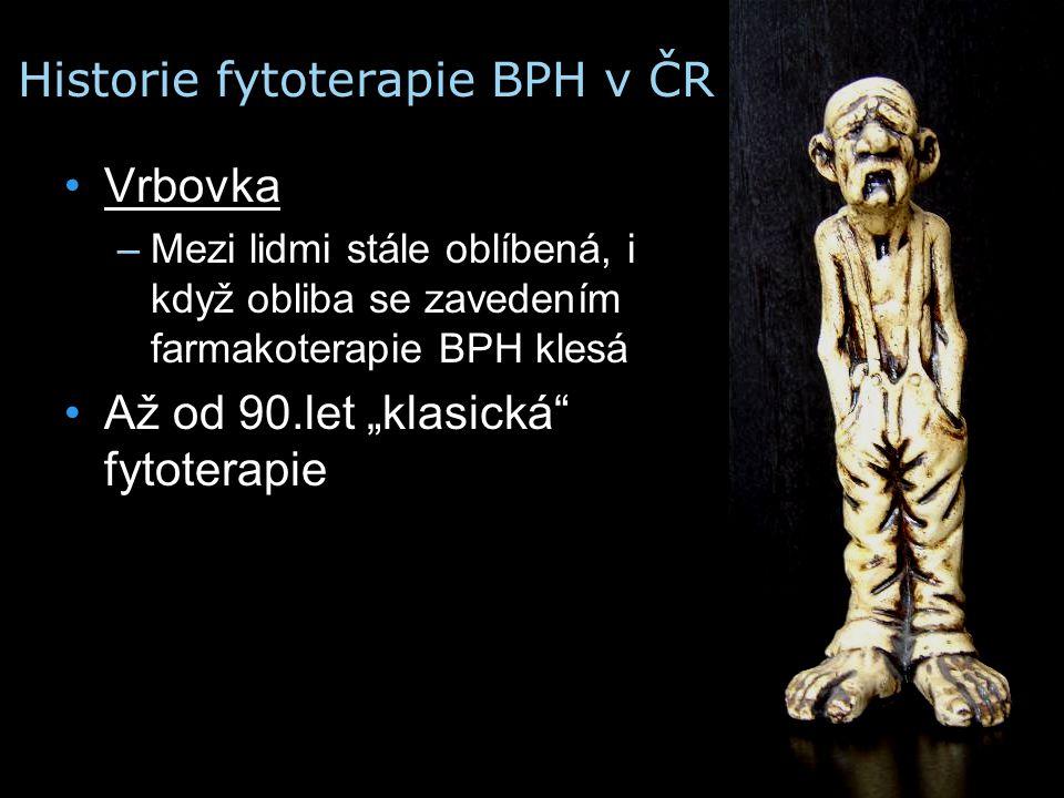 """Historie fytoterapie BPH v ČR Vrbovka –Mezi lidmi stále oblíbená, i když obliba se zavedením farmakoterapie BPH klesá Až od 90.let """"klasická"""" fytotera"""