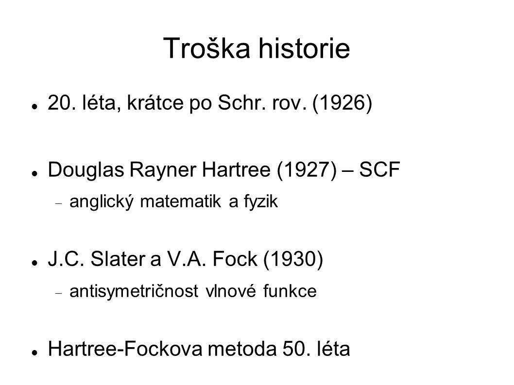 Troška historie 20. léta, krátce po Schr. rov.