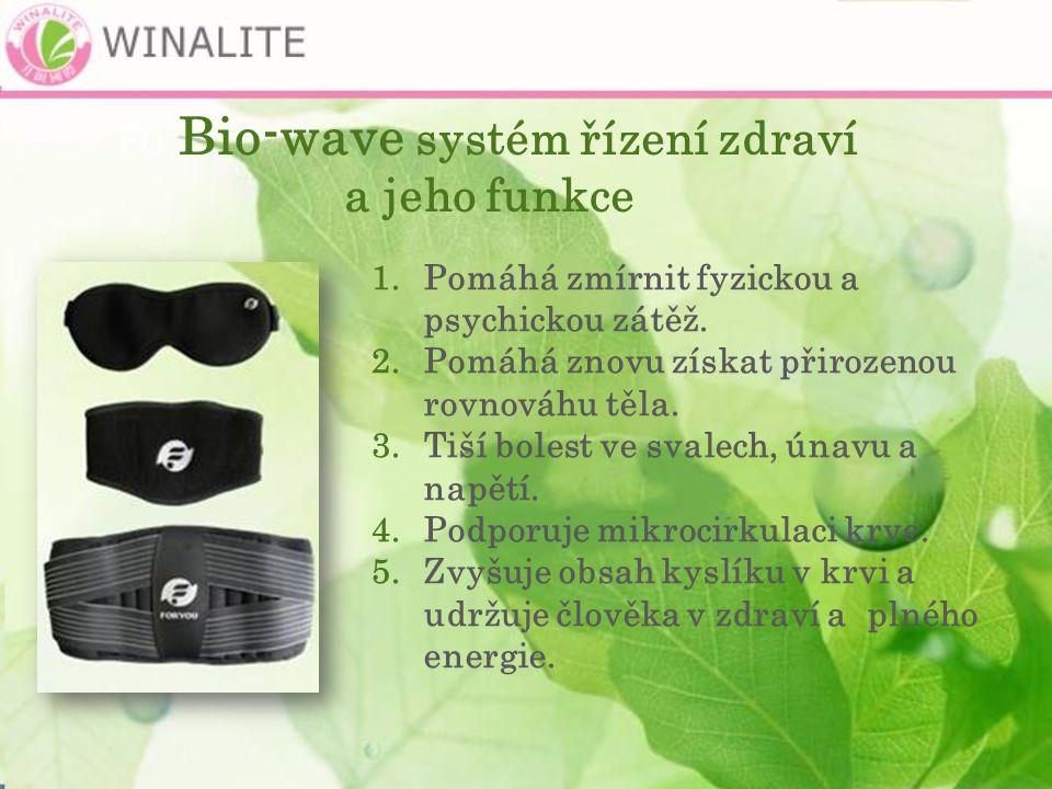 Fu Bio-wave systém řízení zdraví a jeho funkce 1.Pomáhá zmírnit fyzickou a psychickou zátěž.