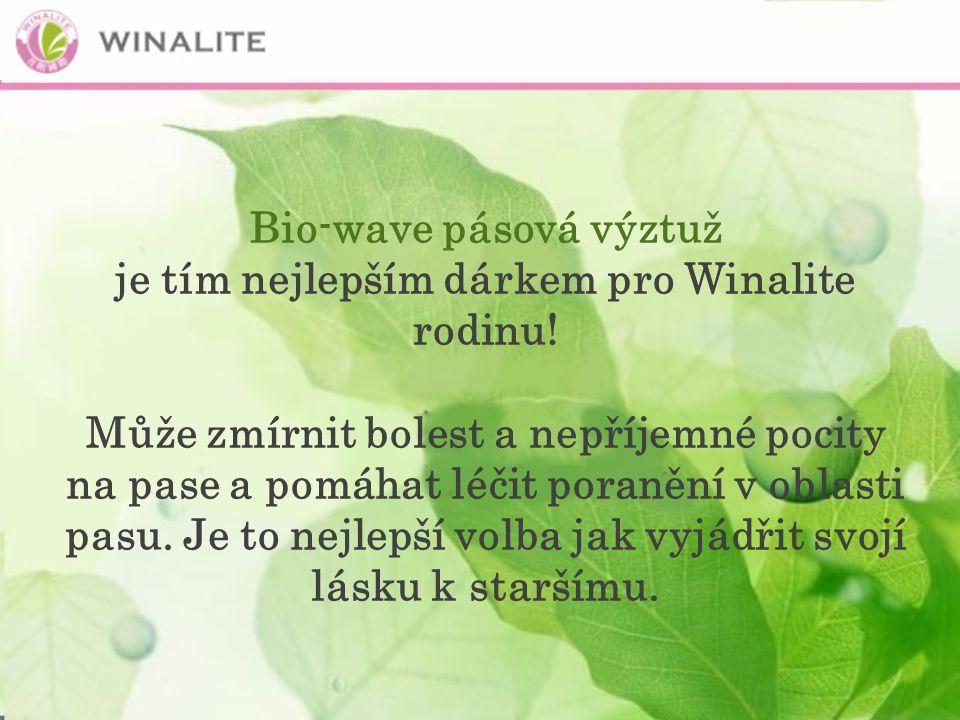 Bio-wave pásová výztuž je tím nejlepším dárkem pro Winalite rodinu.