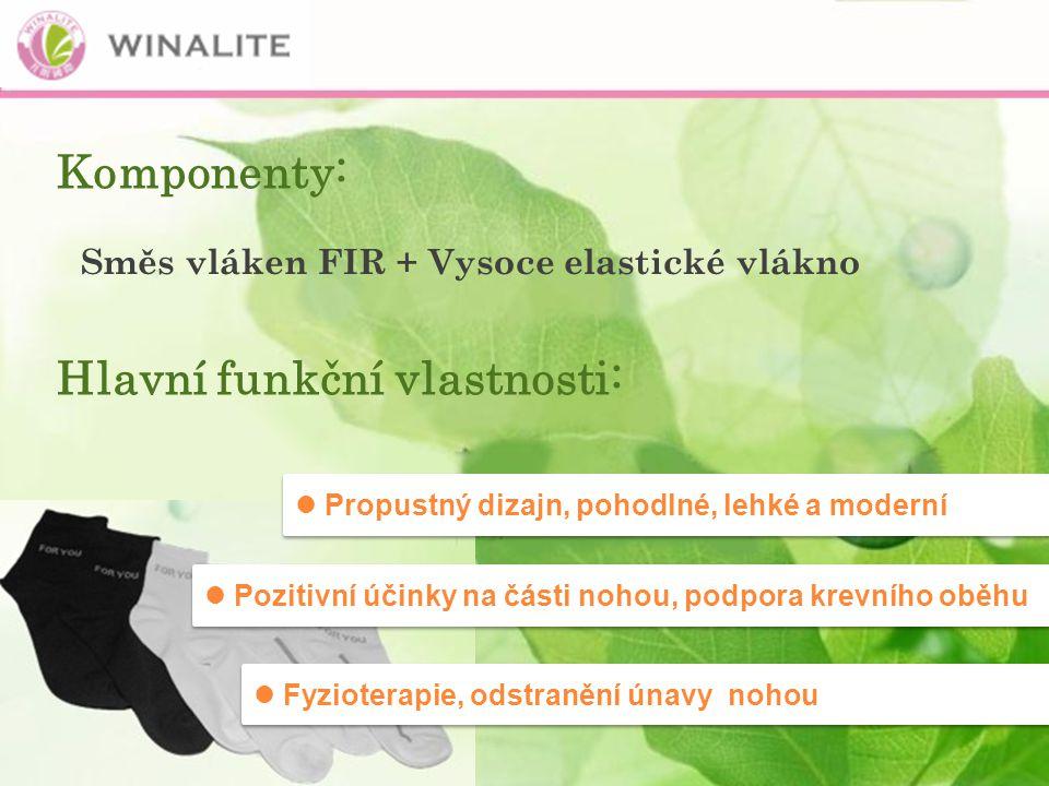 Komponenty: Směs vláken FIR + Vysoce elastické vlákno Hlavní funkční vlastnosti: Propustný dizajn, pohodlné, lehké a moderní Pozitivní účinky na části nohou, podpora krevního oběhu Fyzioterapie, odstranění únavy nohou