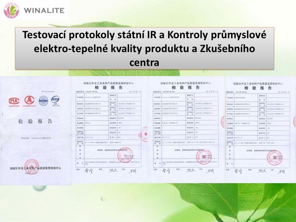 Testovací protokoly státní IR a Kontroly průmyslové elektro-tepelné kvality produktu a Zkušebního centra
