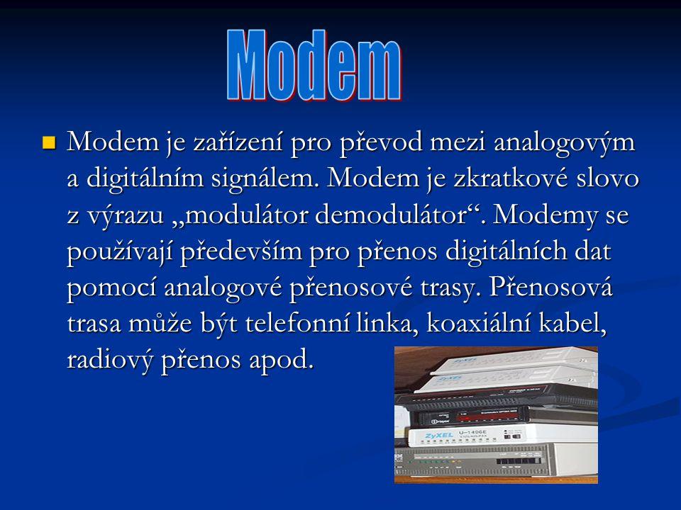 """Modem je zařízení pro převod mezi analogovým a digitálním signálem. Modem je zkratkové slovo z výrazu """"modulátor demodulátor"""". Modemy se používají pře"""