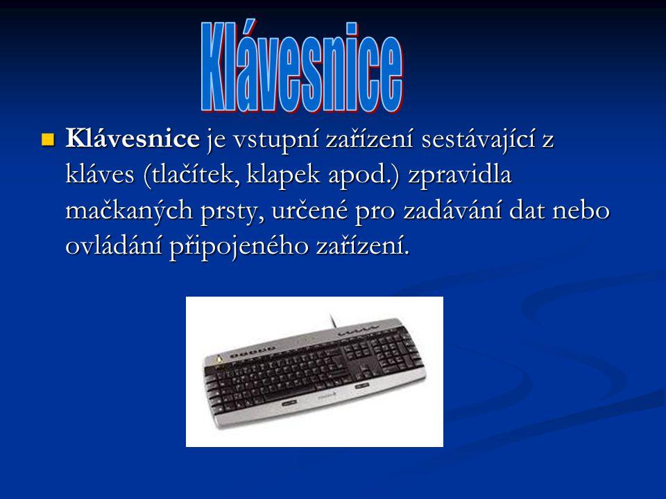 Klávesnice je vstupní zařízení sestávající z kláves (tlačítek, klapek apod.) zpravidla mačkaných prsty, určené pro zadávání dat nebo ovládání připojen