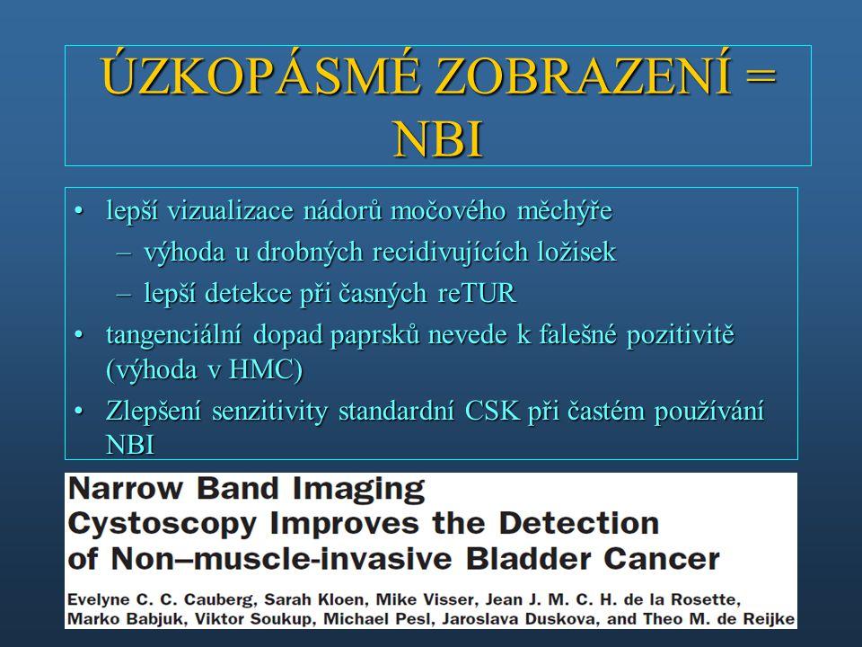 lepší vizualizace nádorů močového měchýřelepší vizualizace nádorů močového měchýře –výhoda u drobných recidivujících ložisek –lepší detekce při časnýc