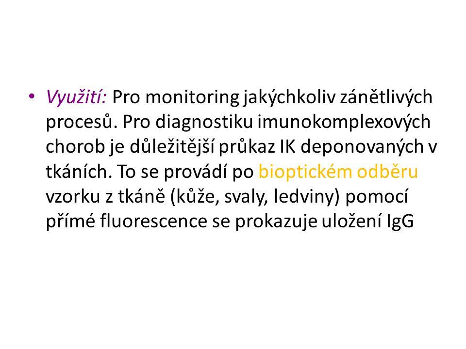 Využití: Pro monitoring jakýchkoliv zánětlivých procesů. Pro diagnostiku imunokomplexových chorob je důležitější průkaz IK deponovaných v tkáních. To