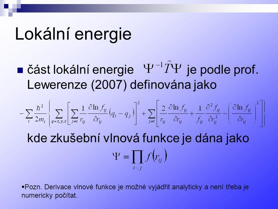 Lokální energie část lokální energie je podle prof.