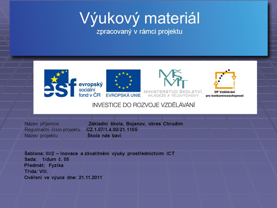 Kolářová R., Bohuněk J., Fyzika pro 8.