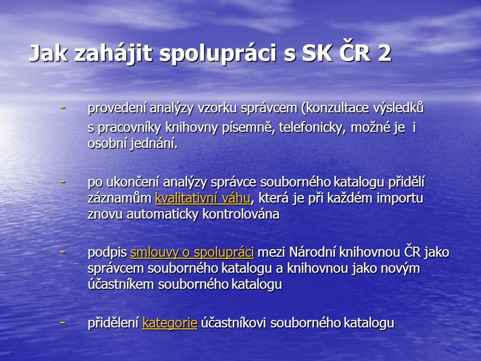 Jak zahájit spolupráci s SK ČR 2 - provedení analýzy vzorku správcem (konzultace výsledků s pracovníky knihovny písemně, telefonicky, možné je i osobn