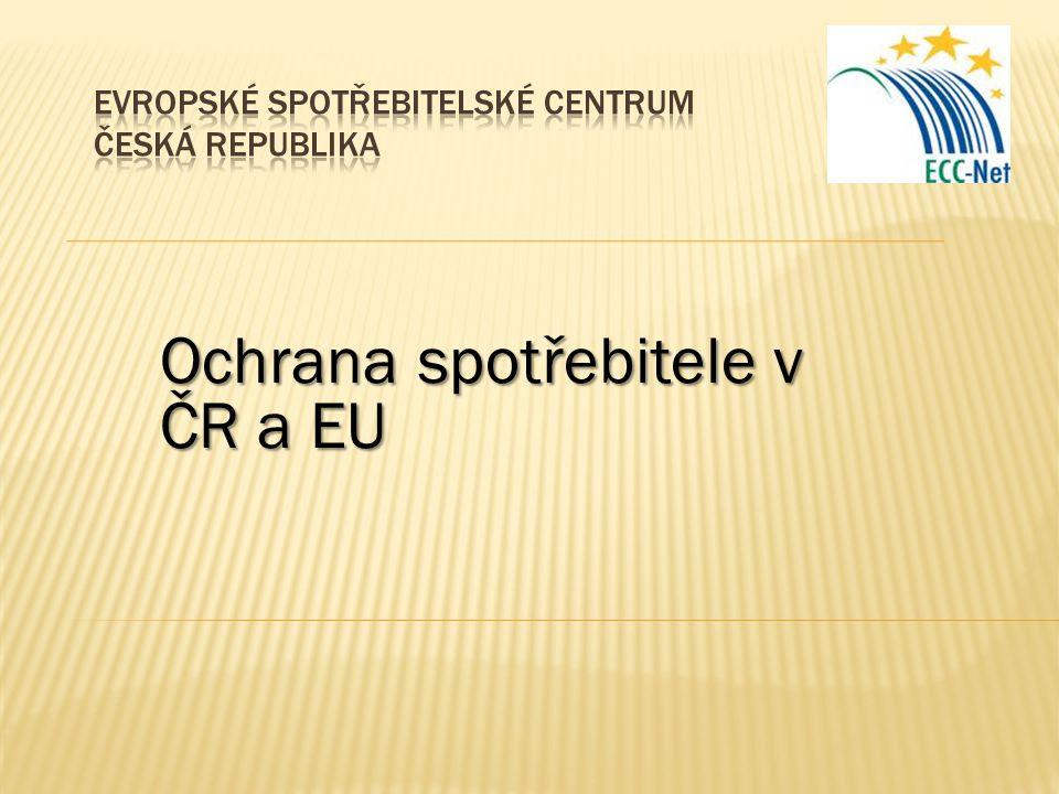 Ochrana spotřebitele v ČR a EU