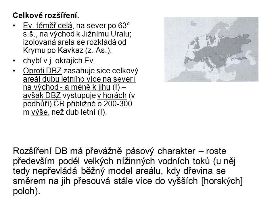 Celkové rozšíření. Ev. téměř celá, na sever po 63º s.š., na východ k Jižnímu Uralu; izolovaná arela se rozkládá od Krymu po Kavkaz (z. As.); chybí v j