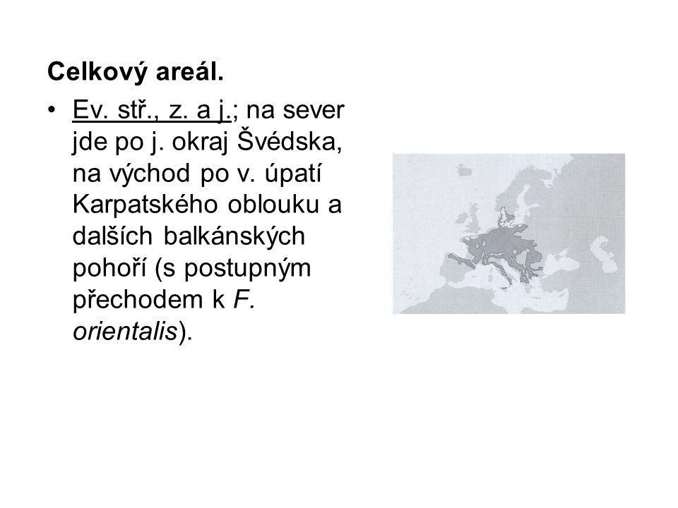 Celkový areál. Ev. stř., z. a j.; na sever jde po j. okraj Švédska, na východ po v. úpatí Karpatského oblouku a dalších balkánských pohoří (s postupný