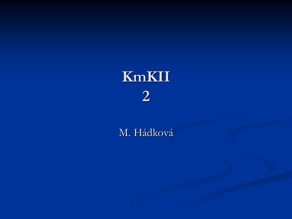 KmKII 2 M. Hádková