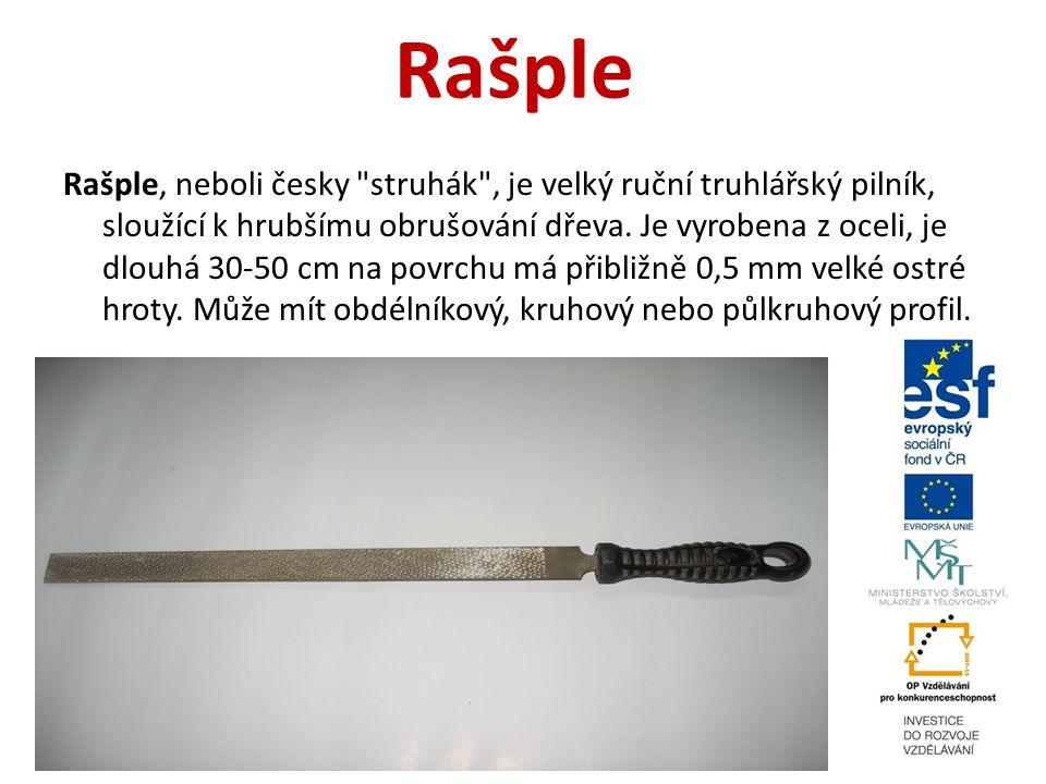 Rašple Rašple, neboli česky