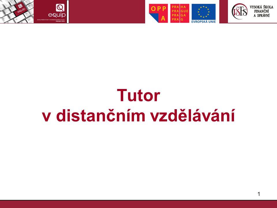 1 Tutor v distančním vzdělávání